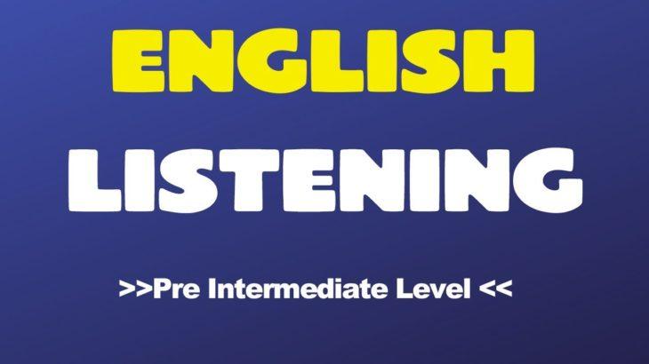 English Listening and Conversation   Pre Intermediate Level