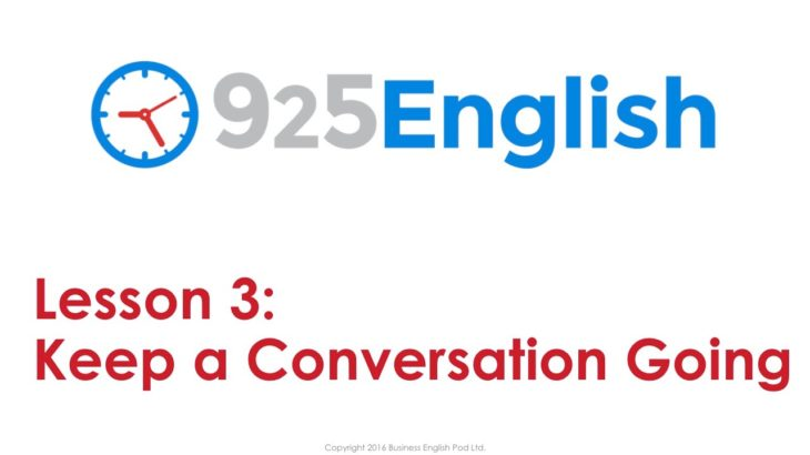 English Conversation Lesson – How to Keep a Conversation Going in English | 925 English Lesson 3