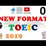 NEW FORMAT TOEIC FULL LISTENING PRACTICE 02