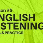 English Listening 👍 Skills Practice audio exercises 👍 #Lesson 5
