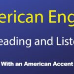 American English Passages for Reading and Listening With an American Accent