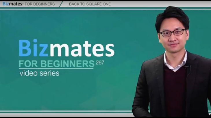 """Bizmates初級ビジネス英会話 Point 267 """"Back to square one"""""""