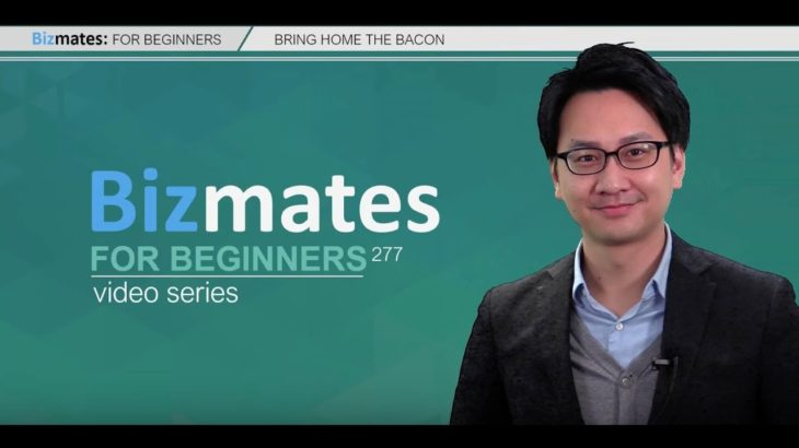 """Bizmates初級ビジネス英会話 Point 277 """"Bring home the bacon"""""""