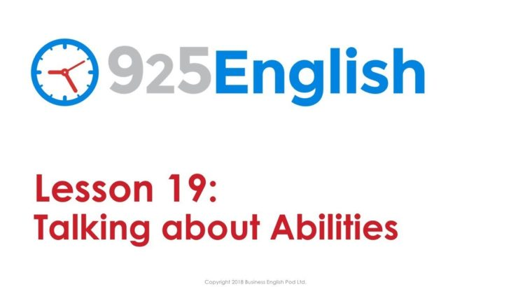 925 English Lesson 19 – How to Talk about Ability in English | Business English