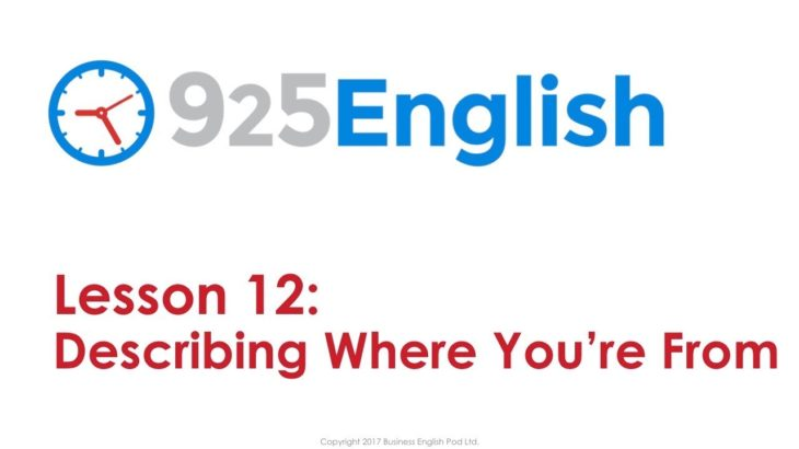 925 English Lesson 12 – How to Talk about Where you Live & Home   English Conversation Lesson