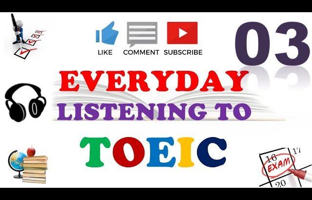 TOEIC Full Listening Practice 03