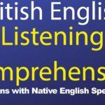 British English Listening Comprehension