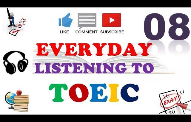 TOEIC Full Listening Practice 08