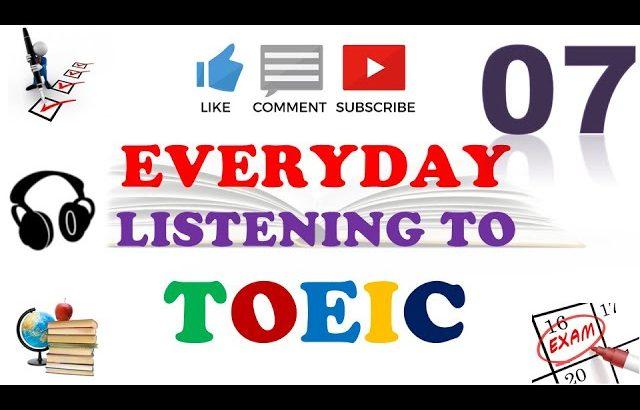 TOEIC Full Listening Practice 07