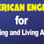 American English Lessons for Studying and Living Abroad