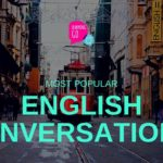 80 Common English Conversations – Most Popular English Conversation in Daily Life