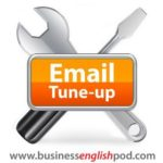 ET 05 Email Tune-up – Business English Writing Lesson for ESL