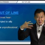 """Bizmates無料英語学習 Words & Phrases Tip 217 """"Out of line"""""""
