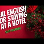 Real English for staying at a HOTEL  ★ Listening ★ Sleep Learning