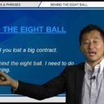 "Bizmates無料英語学習 Words & Phrases Tip 219 ""behind the eight ball"""