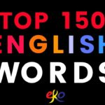 150 Top Words to Know In English ||| Daily Use Words In English ||| Easy