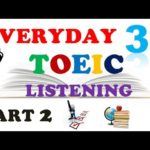 TOEIC LISTENING PART 2 ONLY 031 – WITH TRANSCRIPTS