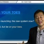 "Bizmates無料英語学習 Words & Phrases Tip 221 ""on your toes"""