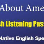 All about America English Listening Passages With Native English Speakers