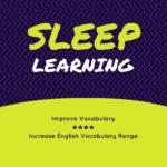Improve Vocabulary ???? Sleep Learning ???? Listening comprehension activities
