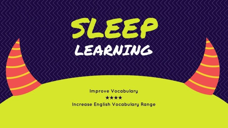 Improve Vocabulary 😎 Sleep Learning 😎 Listening comprehension activities