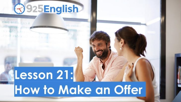 925 English Lesson 21 – How to Make an Offer in English | Learn Business English with 925 English