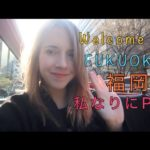 Model Tour of Fukuoka 福岡を私なりにPR!