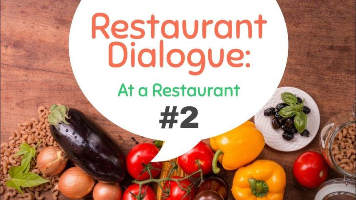 At the Restaurant #2 – Easy English Dialogue