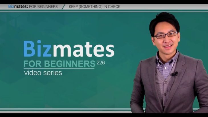 """Bizmates初級ビジネス英会話 Point 226 """"keep (something) in check"""""""