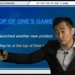 """Bizmates無料英語学習 Words & Phrases Tip 215 """"at the top of one's game"""""""