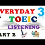 TOEIC LISTENING PART 2 ONLY 037 – WITH TRANSCRIPTS