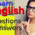 English Speaking Practice / 250 Common English Questions and Answers / IELTS TOEFL Practice