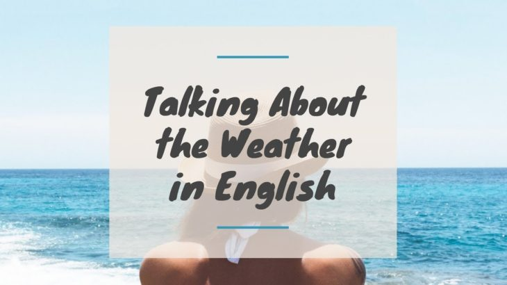 Talking About the Weather in English  | Basic English Conversation Practice | ESL |