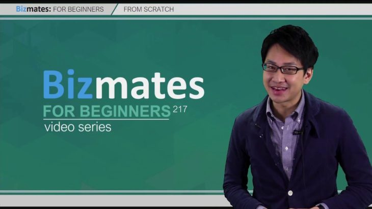 """Bizmates初級ビジネス英会話 Point 217 """"from scratch"""""""