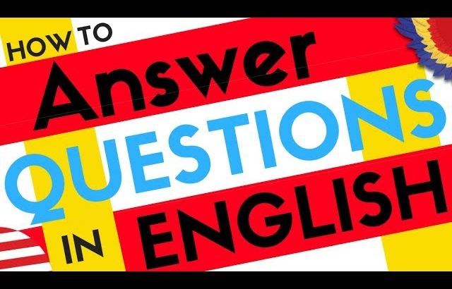 Over 200 ANSWERS to Common English Questions ||| Learn English Easy Conversation