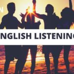 English Listening Practice – Lesson 7 Learn English Listening Comprehension
