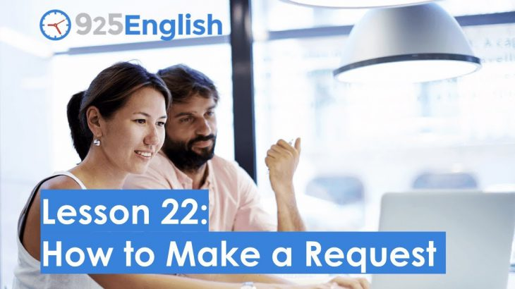 925 English Lesson 22 – How to Make a Request in English | Learn Business English with 925 English