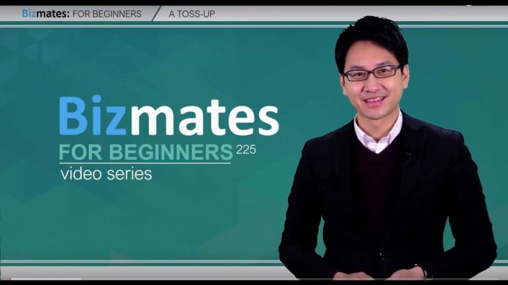 "Bizmates初級ビジネス英会話 Point 225 ""A toss-up"""