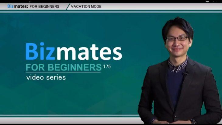 "Bizmates初級ビジネス英会話 Point 175 ""vacation mode"""