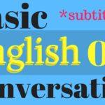 Learn Basic English Conversation | Improve English Listening Skills | Native Speaker