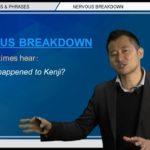"""Bizmates無料英語学習 Words & Phrases Tip 228 """"nervous breakdown"""""""