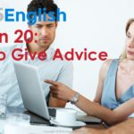 925 English Lesson 20 – How to Give Advice in English | Business English