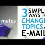 英語メールの書き方:「メール文の途中で話題を変える3つの方法」 Bizmates E-mail Picks 11