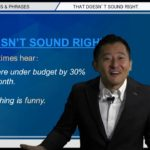 """Bizmates無料英語学習 Words & Phrases Tip 223 """"That doesn't sound right."""""""