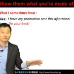 """Bizmates無料英語学習 Words & Phrases Tip 179 """"Show them what you're made of."""""""