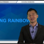 "Bizmates無料英語学習 Words & Phrases Tip 247 ""Chasing rainbows"""