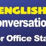 English Conversations for Office Staff