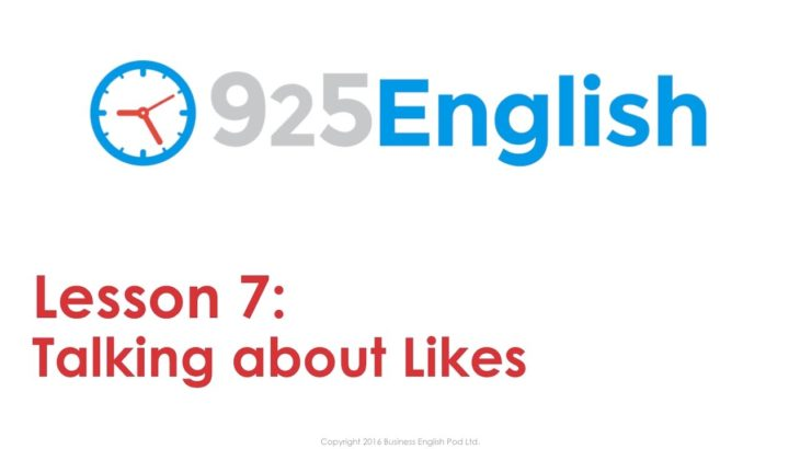 Learn English with 925 English Lesson 7 – Likes & Preferences in English | ESL English Conversation