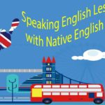 Speaking English Lessons with Native English Speakers