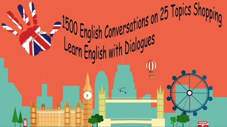 1500 English Conversations on 25 Topics Shopping   Learn English with Dialogues